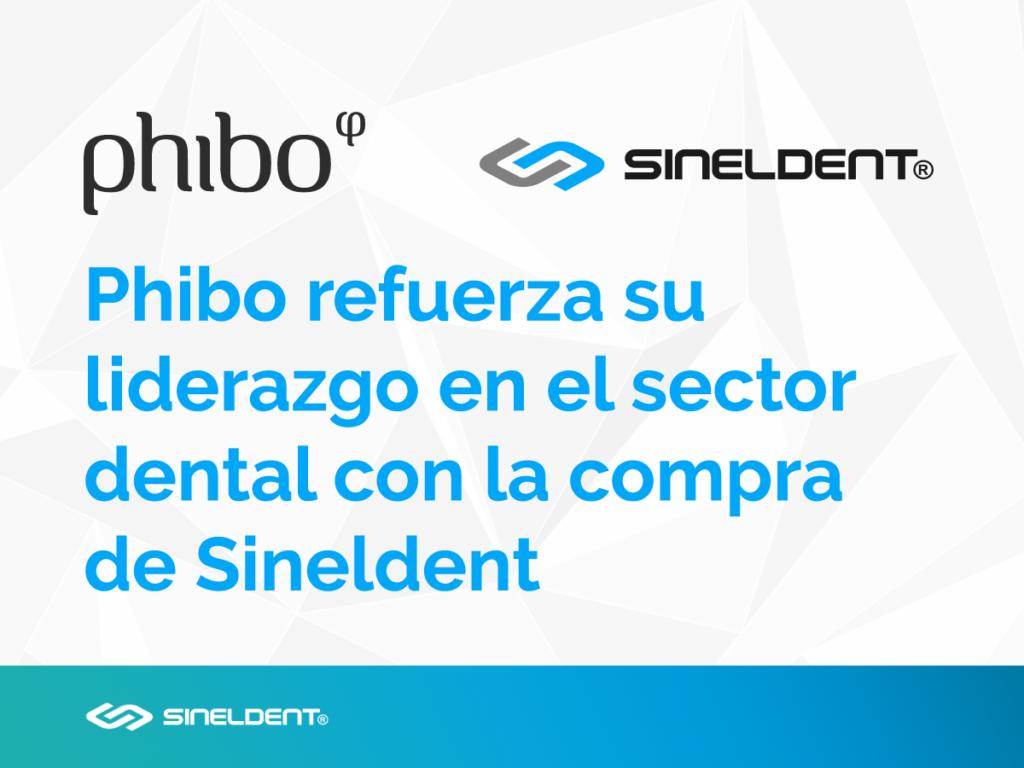 Phibo compra Sineldent